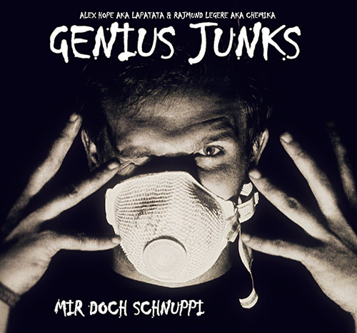 Genius Junks - Mir Doch Schnuppi LP