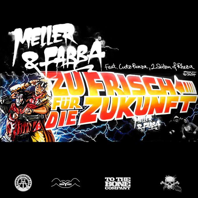 Meller & Fabba - Zu Frisch Fuer Die Zukunft EP